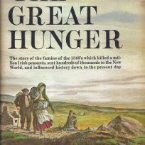 The Great Hunger: Ireland 1845 1849
