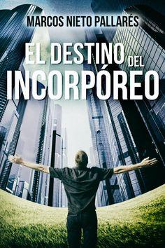 EL DESTINO DEL INCORPÓREO:Amazon:Tienda Kindle