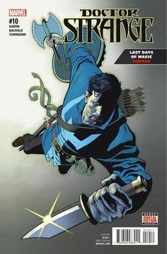 Preview: Doctor Strange #10, Story: Jason Aaron Art: Chris Bachalo Cover: Kevin Nowlan Publisher: Marvel Publication Date: August 3rd, 2016 Price: $3.99     THE THRI...,  #All-Comic #All-ComicPreviews #ChrisBachalo #Comics #DoctorStrange #JasonAaron #KevinNowlan #Marvel #previews