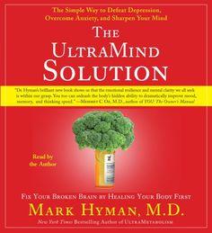 The UltraMind Solution: Fix Your Broken Brain by Healing ... https://www.amazon.com/dp/0743570480/ref=cm_sw_r_pi_dp_x_4YFaAb8S1DGK5