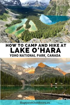 Your Guide to Camping and Hiking at Lake O'Hara in Yoho National Park Everything you need to know to plan a trip to Lake O'Hara in Yoho National Park. Includes how to book the bus, camping info and hiking trail descriptions. Camping And Hiking, Hiking Trails, Camping Guide, Lake Camping, Backpacking Recipes, Backpacking Trips, Hiking Guide, Camping Ideas, Yoho National Park