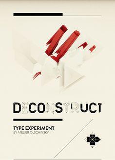 g r a p h i c - v i s u a l / TYPE / DECONSTRUCTNEOPOLIS | Designer: Atelier Olschinsky - http://www.behance.net/olschinsky