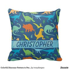 Colorful Dinosaur Pattern to Personalize Pillows  Dinosaur silhouette pattern that you can personalize and add your own name. Tyrannosaurus Rex, titanosaurs, Triceratop, raptors, Ankylosaurs, Dino-Birds, Stegosaurus, Apatosaurus, Pteranodon and more in a colorful pattern in blue background, and dinosaurs in green, blue, yellow and orange.