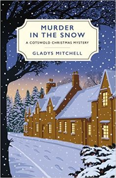 Booktopia has Murder in the Snow, A Cotswold Christmas Mystery by Gladys Mitchell. Buy a discounted Paperback of Murder in the Snow online from Australia's leading online bookstore. Best Mysteries, Murder Mysteries, Cozy Mysteries, Murder Mystery Books, Mystery Novels, Mystery Stories, Best Christmas Books, A Christmas Story, Christmas Tree