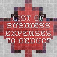 list of business expenses to deduct