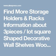 Find More Storage Holders & Racks Information about 3pieces / lot square Shaped Decorative Wall Shelves Wood Wall Shelves Modern pink,white 3D Wall Sticker Korean Wall Shelfs,High Quality decorative wall shelves,China wall shelf Suppliers, Cheap wood wall shelf from Wooden box / crafts Store on Aliexpress.com