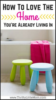 How To Love The Home You're Already Living In. It's really easy to see inside the homes of other people and get discouraged by what you don't have. This post was written to encourage you in how to love the home your in and make it your own happy space.