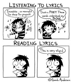 Sarah's Scribbles by Sarah Andersen/ Listening to lyrics VS reading lyrics.