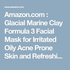 Glacial Marine Facial Clay Mask - Premium Formula with Hyaluronic Acid, Vitamin Vitamin E and Ocean Minerals - Healing for Irritated Oily Acne Prone Skin - Rejuvenating for All Skin Types Healing Clay, Clay Masks, Acne Prone Skin, Hyaluronic Acid, Facial Masks, Vitamin E, Minerals, Amazon, Beauty