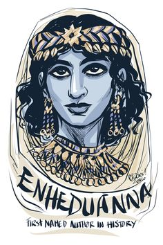 """roricomics: """" #100Days100Women Day 14: Enheduanna. This is a cool one—the first named author in history was a woman named Enheduanna. She was an Akkadian princess, high-priestess of Nanna and poet who lived about 4,000 years..."""