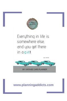 FOR CLASSIC CAR ENTHUSIASTS THIS PLANNER WILL HELP THEM STAY ON TRACK AND CHEERFUL BECAUSE OF THE FUN VINTAGE CAR GRAPHICS.  Get this  VINTAGE CARS PLANNER in just $24.00 Eb White, Stay On Track, Vintage Cars, Classic Cars, Addiction, Graphics, Fun, Life, Graphic Design