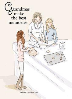 Grandmas make the best memories..
