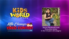 Results of the Little Champs Video Contest 2016 organized by Kids World Fun. Video contest winners and winning videos. India Win, First Prize, Video Contest, 6 Years, Champs, Fun, Kids, Young Children, Children