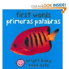 First Words (Bilingual Bright Baby) / Primeras Palabras (Bebe Listo) (Spanish Edition)