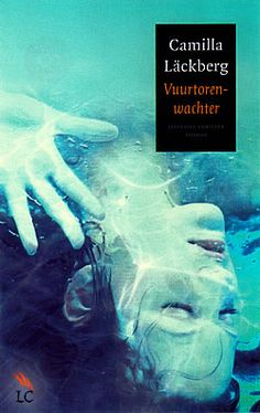 "Boek ""Vuurtorenwachter"" van Camilla Läckberg | ISBN: 9789041416018, verschenen: 2011, aantal paginas: 464 #thriller #camillalackberg #vuurtorenwachter"