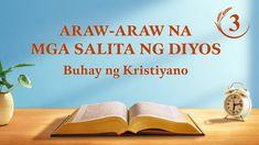 Araw-araw na mga Salita ng Diyos | Sipi 3 Christian Videos, Christian Movies, Christian Life, Devotion Of The Day, Tao, Christian Motivation, Daily Word, Tagalog, Motivational Videos