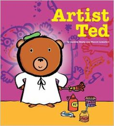 """Artist Ted: Andrea Beaty, Pascal Lemaitre: 9781416953746: Amazon.com: Books  ~~for activities ideas (from the author) for """"Artist Ted"""" you can go to   http://www.andreabeaty.com/parents--teachers.html"""