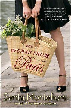 The Woman from Paris: Santa Montefiore