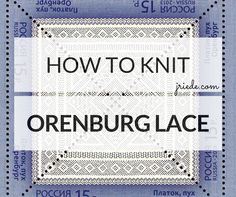Orenburg shawls are usually square shawls worked on garter stitch ground. There are ten basic stitch patterns I'm introducing in this post.
