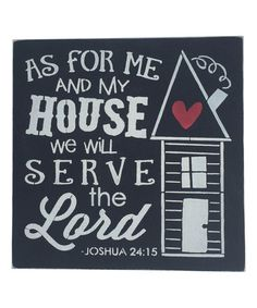 Another great find on #zulily! 'We Will Serve the Lord' Wall Sign #zulilyfinds