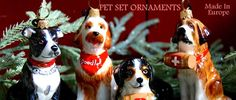 Beautiful dog and cat Pet Set Christmas ornaments! Amazing detail and quality. www.aloveofdogs.com