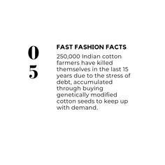 An appalling fact detailing the impact of fast fashion, not only on the environment, but for society. Invest in quality pieces with provenance and they'll last a life time. Fast Fashion, Slow Fashion, Fashion Infographic, She Loves You, Insta Posts, Fashion Quotes, Ethical Fashion, Sustainable Fashion, Sustainability