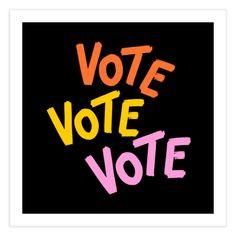 Vote, Vote, Vote | Gabi Toma's Artist Shop Lower Case Letters, Fine Art Paper, Funny Quotes, Fine Art Prints, Lettering, Artist, Shop, Design, Corona