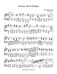 """""""O come, all ye faithful. Joyful and triumphant…."""" This is a Christmas carol sung around the world.  The hymn tune is """"Adeste Fideles"""" which has been attributed to various composers during the 1700's. This piece is arranged as a late intermediate piano solo and would make a great prelude on Christmas morning!"""
