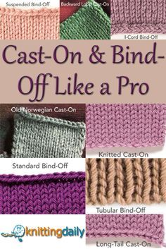 Free Knitting Patterns You Have to Knit Every successful knitter should know how to cast on and bind off, and with this FREE guide on different ways for both, you'll be casting on and binding off like a PRO! Cast On Knitting, Knitting Daily, Knitting Help, Knitting Stitches, Knitting Needles, Knitting Patterns Free, Crochet Patterns, Bind Off Knitting, Knitting Ideas