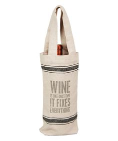 Look at this 'Wine Is Like Duct Tape' Wine Bag on #zulily today!