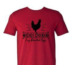 Wicked Chickens Lay Deviled Eggs T-shirt - Homesteader, chicken collector, backyard farmer, chicken shirt