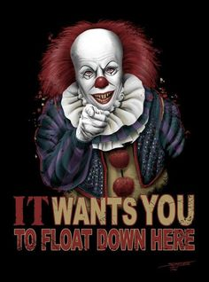 Pennywise Wants You!