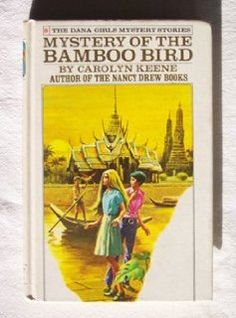 Amazon.com: The Mystery of the Bamboo Bird (Dana Girls Mystery Stories - Revised, 9) (9780448090894): Carolyn Keene: Books