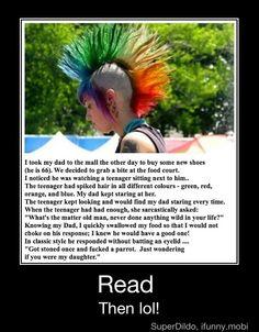 My mother would do that... BAHAHAHAHAHAHAHAHA