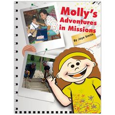 Where in the world is Molly? She's wherever the missions team is. The last page features a picture of Molly to be cut out, laminated, and sent with the church's missions teams on their trips for pictures at the scene of missions activities. #MollyMissions