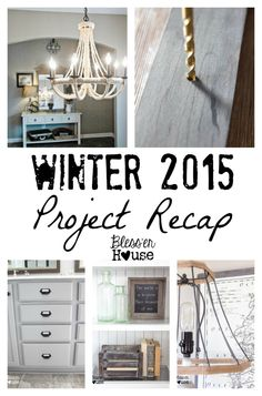 Winter 2015 Project Recap | Bless'er House