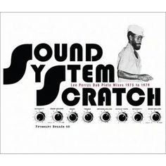 Lee Perry - Sound System Scratch: Lee Perry's Dub Plate Mixes 1973 to 1979 (CD)