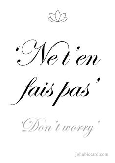 ♔ 'Don't worry'