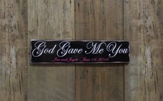 God Gave Me You Personalized Wedding Gift Engagement by CSSDesign