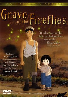 Grave of the Fireflies - Best Anime and Saddest movie EVER. I love this movie!!