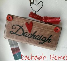 Teeny sign in Scottish Gaelic :)  Find me on facebook. Button Heart Crafts x