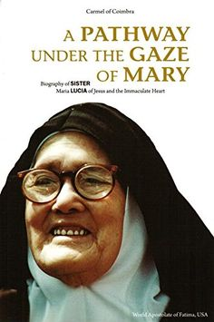 A Pathway Under the Gaze of Mary: Biography of Sister Maria Lucia of Jesus and the Immaculate Heart by Barbara Ernster http://smile.amazon.com/dp/0578158639/ref=cm_sw_r_pi_dp_J5o2vb0V7QHBM