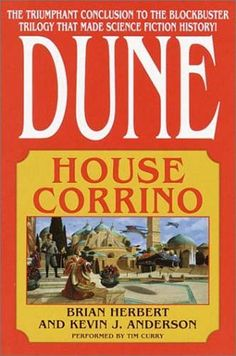 ☆ House Corrino :→: Author Brian Herbert and Kevin J. Anderson ☆