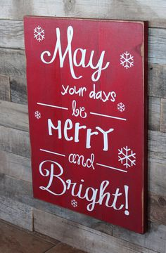 Large Wood Sign May You Days be Merry and Bright by dustinshelves