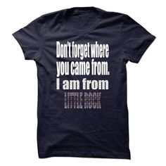 LIMITED EDITION LIMITED EDITION LIMITED EDITION DONT FORGET WHERE YOU CAME FROM. I AM FROM LITTLE ROCK T-SHIRTS, HOODIES (19$ ==► Shopping Now) #limited #edition #limited #edition #limited #edition #dont #forget #where #you #came #from. #i #am #from #little #rock #shirts #tshirt #hoodie #sweatshirt #giftidea