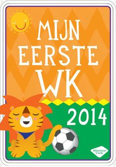 "#Free #Download ""Mijn eerste WK 2014"" by @milestonecards #baby #kids #worldcup  www.kidsdinge.com https://www.facebook.com/pages/kidsdingecom-Origineel-speelgoed-hebbedingen-voor-hippe-kids/160122710686387?sk=wall"