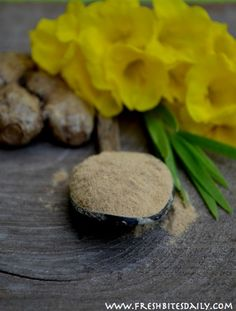 Ginger Powder: How to Make Your Own and What To Do With It (in a Lesson from India)