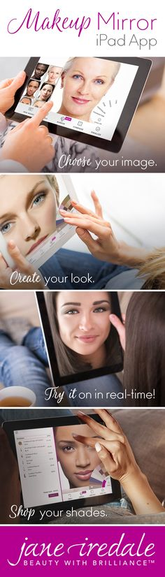 See, save and instantly share your jane iredale makeup look with friends with our Makeup Mirror App for iPad.