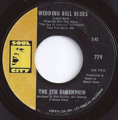 #1 on Billboard / Wedding Bell Blues / 5th Dimension
