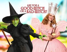 "Elphaba (""Wicked Witch"") ftw!  Glinda is the bad witch, in my opinion, but that's just me..."